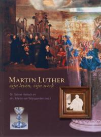Hiebsch, Dr. Sabine (redactie)-Martin Luther zijn leven en werk