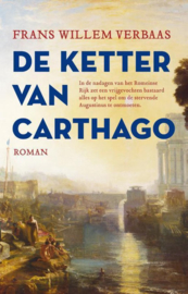 Verbaas, Frans Willem-De ketter van Carthago (nieuw, verschijnt binnenkort)