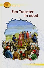 Rijswijk, C. van-Een Trooster in nood (nieuw)
