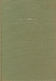Tukker, W.L.-De orde van het heil