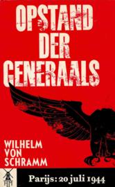 Schramm, Wilhelm von-Opstand der generaals