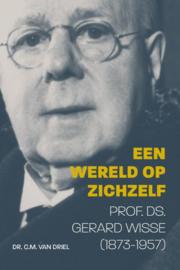 Driel, Dr. C.M. van-Een wereld op zichzelf (nieuw)