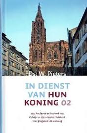 Pieters, Ds. W.-In dienst van hun Koning 02 (nieuw, licht beschadigd)