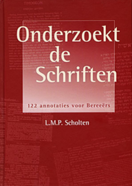Scholten, L.M.P.-Onderzoekt de Schriften (nieuw)