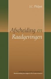 Philpot, J.C.-Afscheiding en Raadgevingen (nieuw)