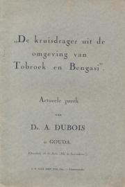 Dubois, Ds. A.-De kruisdrager uit de omgeving van Tobroek en Bengasi