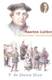 Zeeuw JGzn, P. de-Maarten Luther, de hervormer van Duitsland (nieuw)