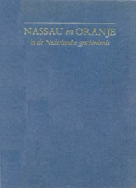 Tamse, Dr. C.A. (red.)-Nassau en Oranje in de Nederlandse geschiedenis