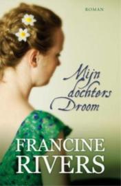 Rivers, Francine-Mijn dochters droom (nieuw)
