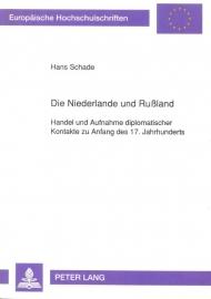 Schade, Hans-Die Niederlande und Rußland