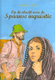 Timms, William M.-Op de vlucht voor de Spaanse inquisitie (nieuw)