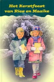 Karels-Meeuse, M.H.-Het Kerstfeest van Ries en Maaike