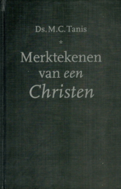 Tanis, Ds. M.C.-Merktekenen van een Christen