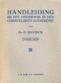 Bavinck, Dr. H.-Handleiding bij het Onderwijs in den Christelijken Godsdienst