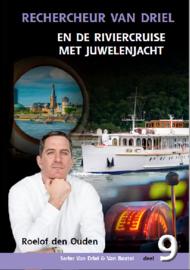 Ouden, Roelof den-Rechercheur Van Driel en de riviercruise met juwelenjacht (nieuw)