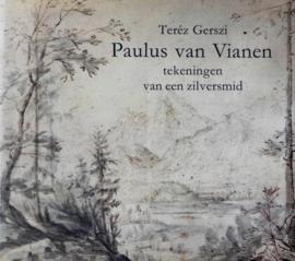 Gerszi, Teréz-Paulus van Vianen, tekeningen van een zilversmid