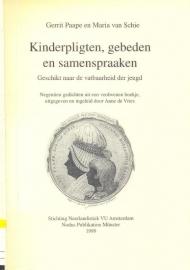 Paape, Gerrit en Schie, Maria-Kinderpligten, gebeden en samenspraken
