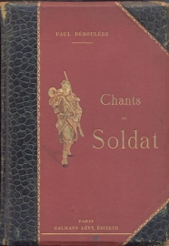 Deroulede, Paul-Chants du Soldat