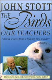 John Stott-The birds our teachers