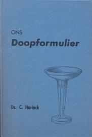 Harinck, Ds. C.-Ons Doopformulier