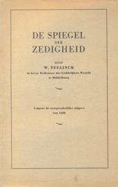 Teellinck, W.-De spiegel der zedigheid