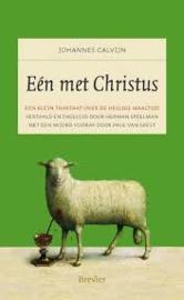 Calvijn, Johannes-Een met Christus (nieuw)