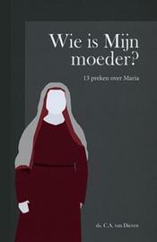 Dieren, Ds. C.A. van-Wie is mijn moeder? (nieuw)