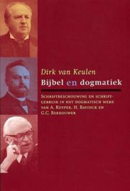 Keulen, Dirk van-Bijbel en dogmatiek