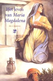 Harinck, Ds. C.-Het leven van Maria Magdalena