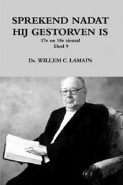 Lamain, Ds. W.C.-Sprekend nadat hij gestorven is (17e en 18e tiental preken) (nieuw)