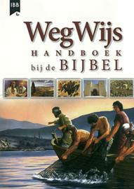 Dowley, Tim-WegWijs Handboek bij de Bijbel (nieuw)