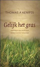 Kempis, Thomas à-Gelijk het gras