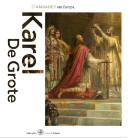 Kuipers, Jan J.B.-Karel de Grote, stamvader van Europa (nieuw)