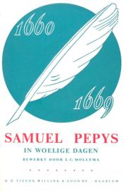 Mollema, J.C. (bewerking)-Samuel Pepys in woelige dagen