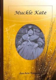 Tuinman, Jan-Arie-Muckle Kate (nieuw)
