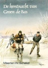 Schakel, Maarten W.-De kerstnacht van Groen de Bas