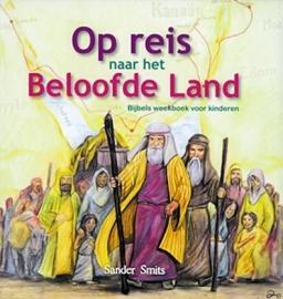 Smits, Sander-Op reis naar het beloofde land (nieuw)
