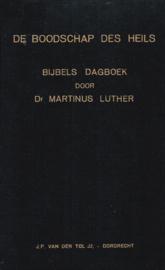 Luther, Dr. Martinus-De Boodschap des Heils