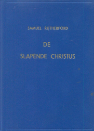 Rutherford, Samuel-De slapende Christus