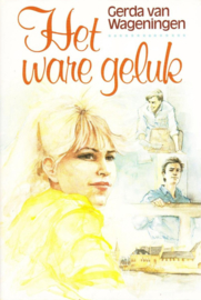Wageningen, Gerda van-Het ware geluk