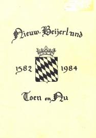 Nieuw-Beijerland Toen en Nu-1582~1984