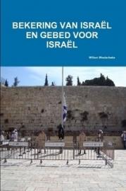 Westerbeke, Willem-Bekering van Israel en gebed voor Israel (nieuw)