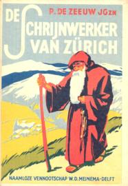 Zeeuw JGzn, P. de-De schrijnwerker van Zurich