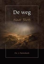 Pannekoek, Ds. J.-De weg naar Sion (nieuw)