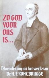 Kohlbrugge, Dr. H.F.-Zo God voor ons is...