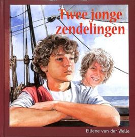 Welle, Elliene van der-Twee jonge zendelingen (nieuw)
