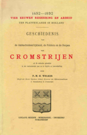Welker, P.M.H.-Geschiedenis van de Ambachtsheerlijkheid, de Polders en de Dorpen van Cromstrijen