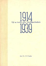 Sneller, Dr. Z.W.-1914 Vijf en Twintig jaren Wereldgeschiedenis 1939