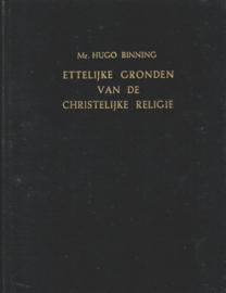 Binning, Mr. Hugo-Ettelijke gronden van de Christelijke Religie