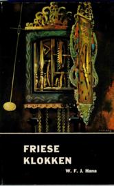 Hana, W.F.J.-Friese klokken